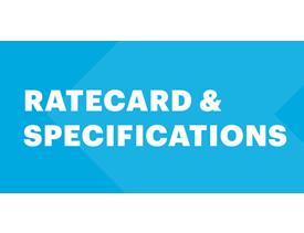 Ratecard, Specs & Deadlines